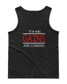 The Gains are coming – Tank Top