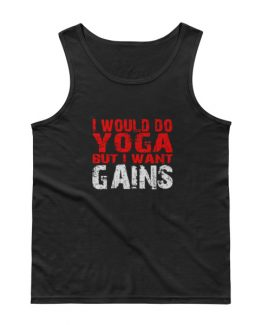 I would do yoga – Tank Top