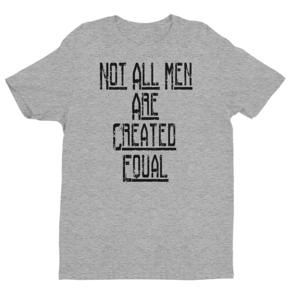all men are not created equal Free shipping on all orders over $60 sign in animal prints shop  all t-  all men are not created equal only the finest become marines.