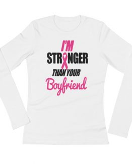 Stronger Awareness Ladies' Long Sleeve T-Shirt