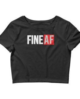 Fine AF Women's Crop Tee